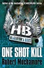 Henderson's Boys 6: One Shot Kill - Robert Muchamore