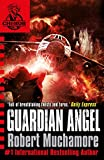 Muchamore, Robert: Guardian Angel (CHERUB)