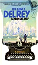 The Early Del Rey Vol 2 by Lester Del Rey
