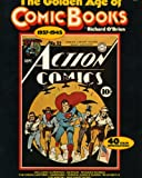 Obrien, Richard: The Golden Age of Comic Books, 1937-1945