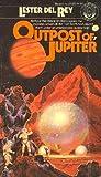 Del Rey, Lester: Outpost of Jupiter (Lester Del Rey SF Adventure)