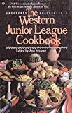 Serranne, Ann: Western Junior League Cookbook
