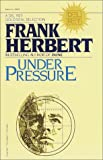 Herbert, Frank: Under Pressure