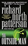Patterson, Richard North: The Outside Man