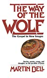 Bell, Martin: The Way of the Wolf