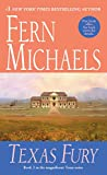 Michaels, Fern: Texas Fury