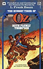 Hungry Tiger of Oz (The Wonderful Oz Books,…