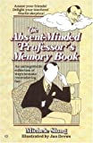 Slung, Michele B.: Absent-Minded Professor&#39;s Memory Book
