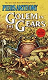 Anthony, Piers: Golem in the Gears