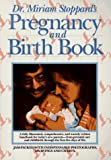 Stoppard, Miriam: Dr. Miriam Stoppard's Pregnancy and Birth Book