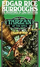 Tarzan of the Apes (Tarzan) by Edgar Rice…