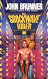 John Brunner: The Shockwave Rider