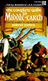 Foster, Robert Hill: The Complete Guide to Middle Earth : Tolkien&#39;s World from A to Z