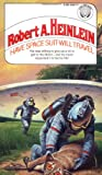 Heinlein, Robert A.: Have Spacesuit, Will Travel