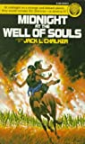Chalker, Jack L.: Midnight at the Well of Souls