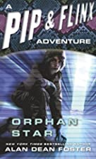 Orphan Star (Pip & Flinx) by Alan Dean…