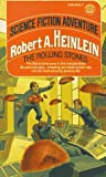 Heinlein, Robert A.: The Rolling Stones