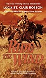 Robson, Lucia St. Clair: Ride the Wind