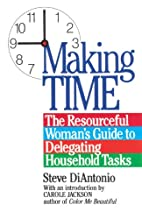 Making time : the resourceful woman's guide…