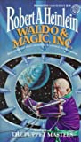 Heinlein, Robert A.: Waldo and Magic, Inc