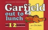 Davis, Jim: Garfield Out to Lunch