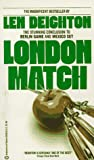 Deighton, Len: London Match