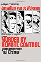 Murder by Remote Control by Janwillem van de…