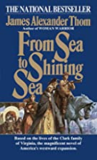 From Sea to Shining Sea by James Alexander…