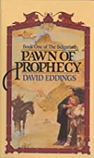 Pawn of Prophecy (The Belgariad, No 1) by…