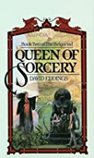 Queen of Sorcery (The Belgariad, Book 2) by…