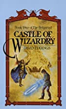 Castle of Wizardry by David Eddings