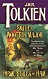 Tolkien, J. R. R.: Smith of Wootton Major and Farmer Giles of Ham