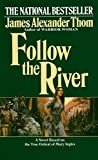 Thom, James Alexander: Follow the River