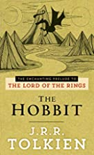 The Hobbit, or There and Back Again by J. R.…