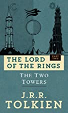 The Two Towers (The Lord of the Rings, Part…