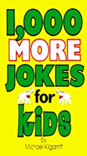 1,000 More Jokes for Kids by Michael…