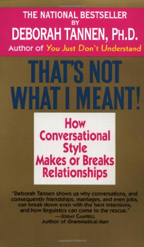 thats-not-what-i-meant-how-conversational-style-makes-or-breaks-relationships