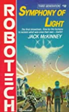 Robotech: Symphony of Light by Jack McKinney