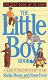 Sheila Moore: Little Boy Book