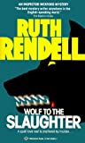 Rendell, Ruth: Wolf to the Slaughter