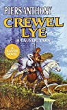 Anthony, Piers: Crewel Lye