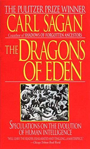 the-dragons-of-eden-speculations-on-the-evolution-of-human-intelligence