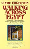 Edgerton, Clyde: Walking Across Egypt