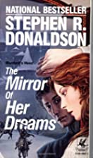 The Mirror of Her Dreams by Stephen R.…