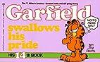 Garfield Swallows His Pride by Jim Davis