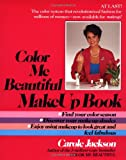 Jackson, Carole: The Color Me Beautiful Make-up Book