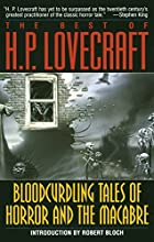 The Best of H. P. Lovecraft: Bloodcurdling…