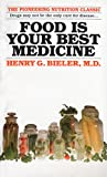 Bieler, H.G.: Food Is Your Best Medicine