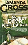 Cross, Amanda: Sweet Death, Kind Death