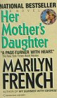 French, Marilyn: Her Mother's Daughter